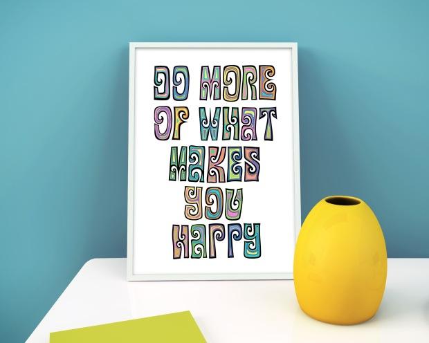 DoMoreOfWhatMakesYouHappy art print_HolmesMadePapercuts